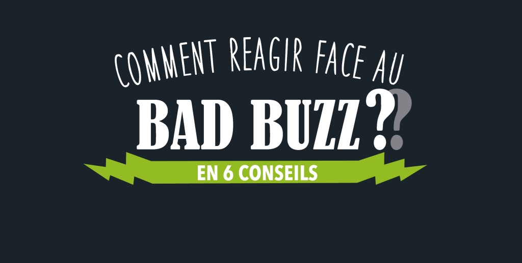 Comment réagir face au bad buzz ?