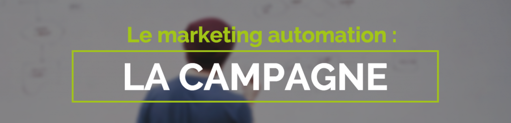 Campagne marketing automation