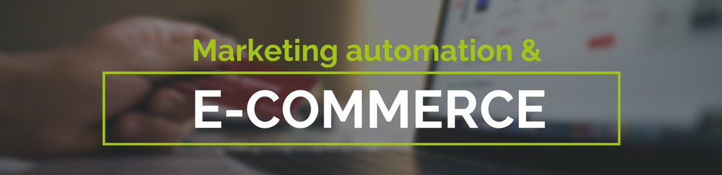 Marketing automation pour les sites e-commerce