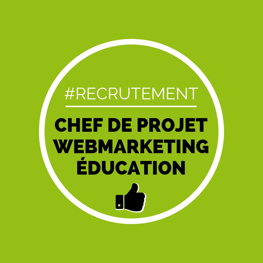 Recrutement chef de projet webmarketing education